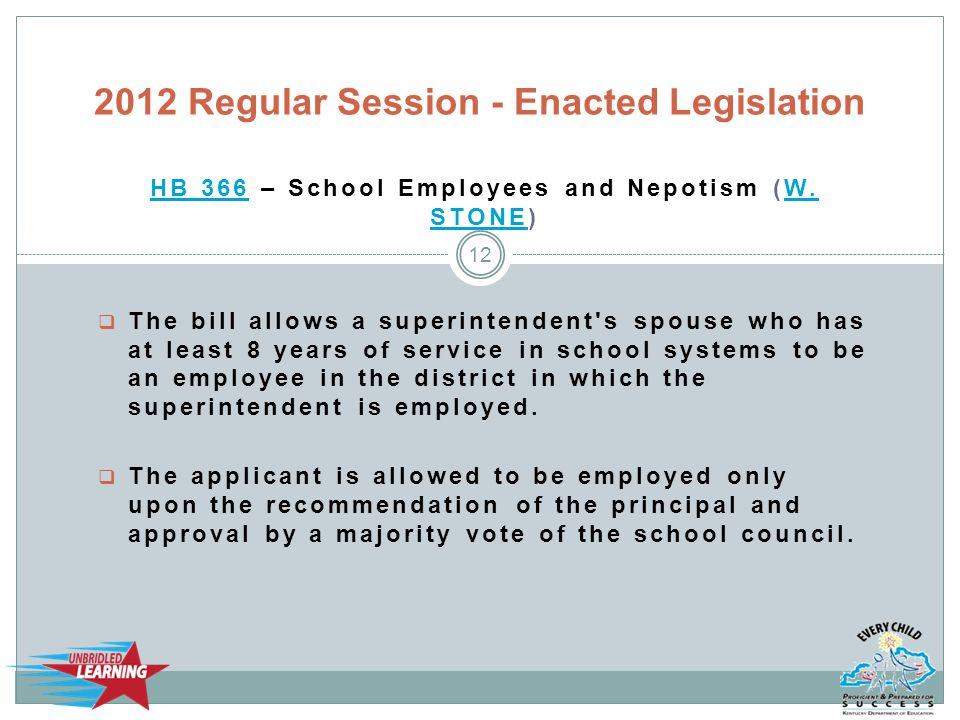 HB 366HB 366 – School Employees and Nepotism (W. STONE)W.