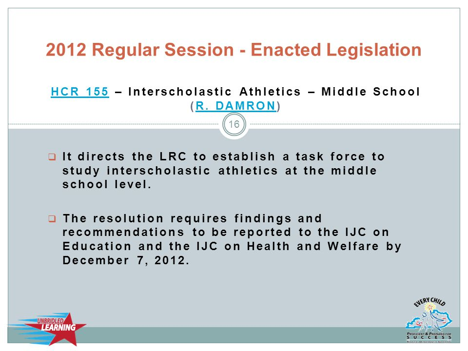 HCR 155HCR 155 – Interscholastic Athletics – Middle School (R.