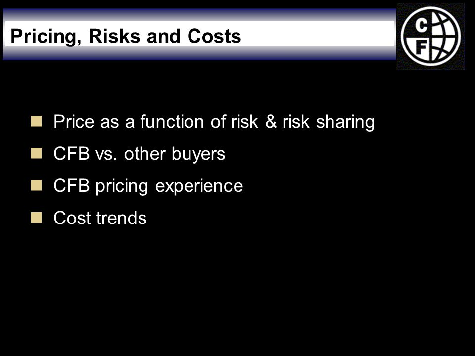  Price as a function of risk & risk sharing  CFB vs.
