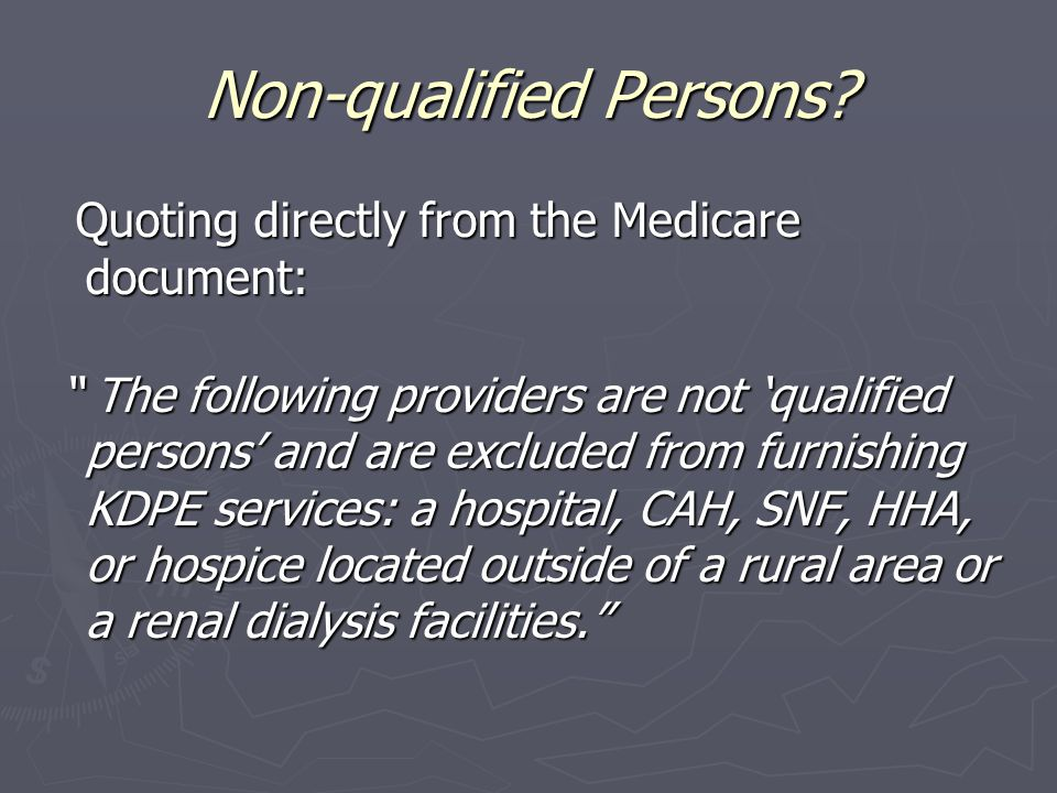 Non-qualified Persons.