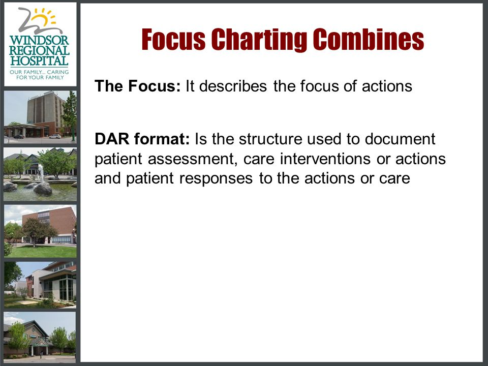 •Encourages regular documentation of patient responses to care •Helps organize document so that it is concise and precise •Can be easily adapted to co