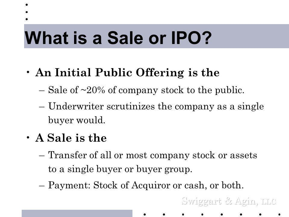 Preparing your Company to be Acquired or for an Initial Public Offering William F.