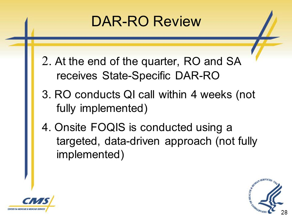 DAR-RO Review 2. At the end of the quarter, RO and SA receives State-Specific DAR-RO 3.