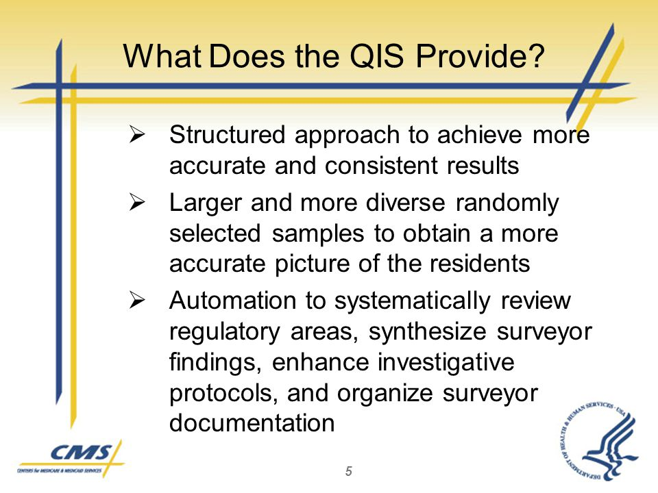 What Does the QIS Provide.