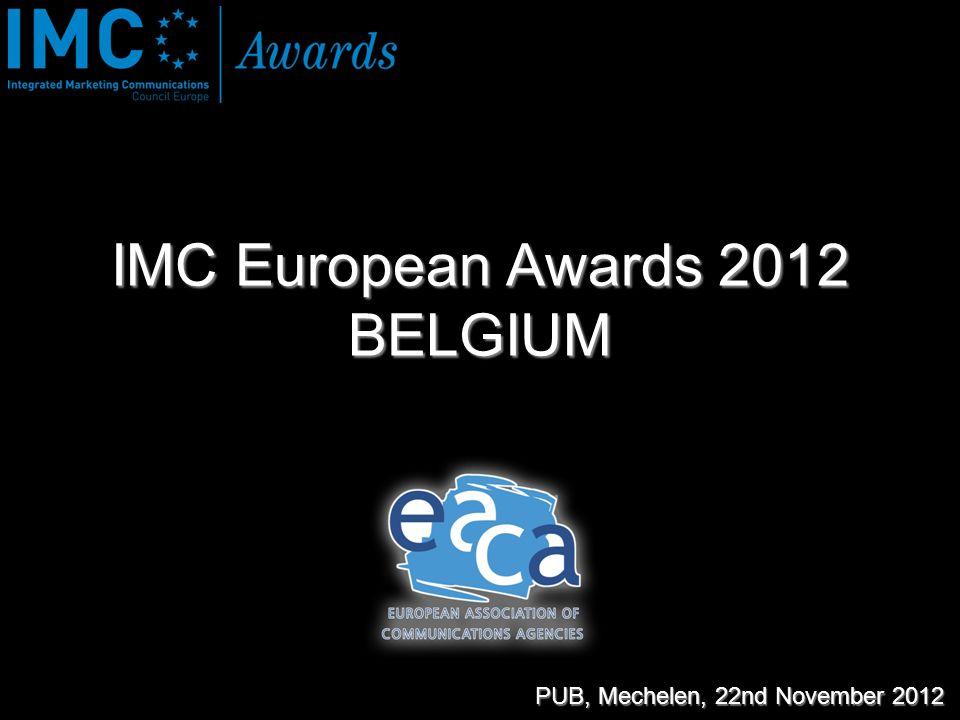 IMC European Awards 2012 BELGIUM PUB, Mechelen, 22nd November 2012