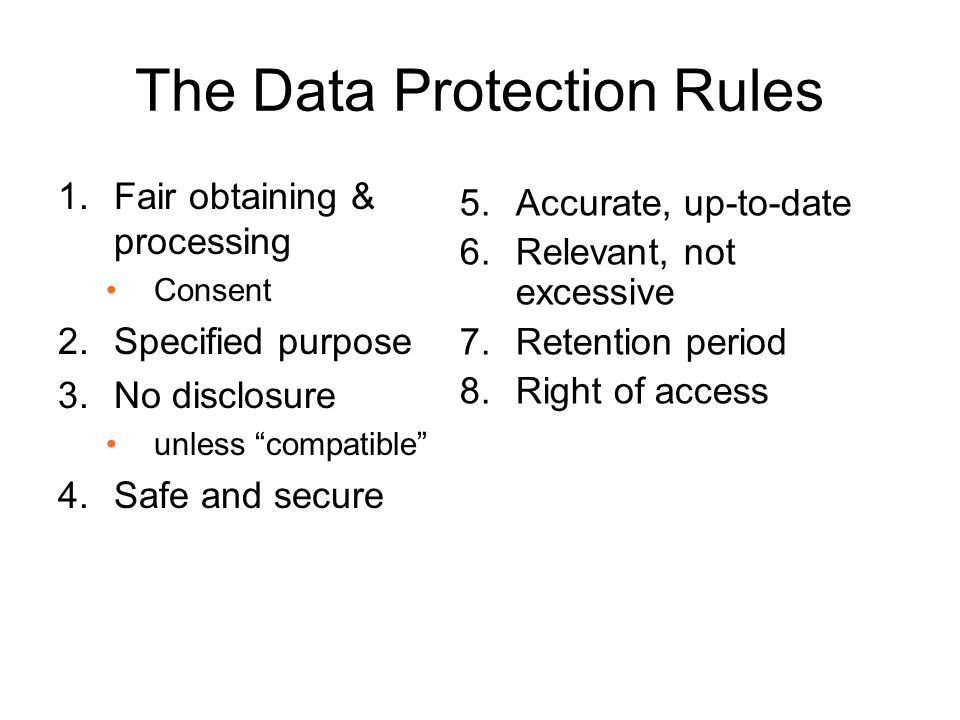 Fair obtaining - practical •Do people know you process their data.