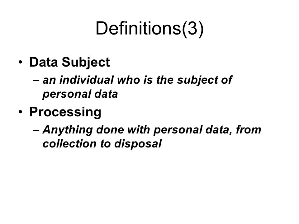 Beginning Getting the Data Middle While you have the data End Disposing of data Inform and get consent Justification to process Respond to access requests Specify purpose Only gather what is required Keep accurate Keep secure and dispose securely Disclose only if compatible or allowable exception Have a retention policy