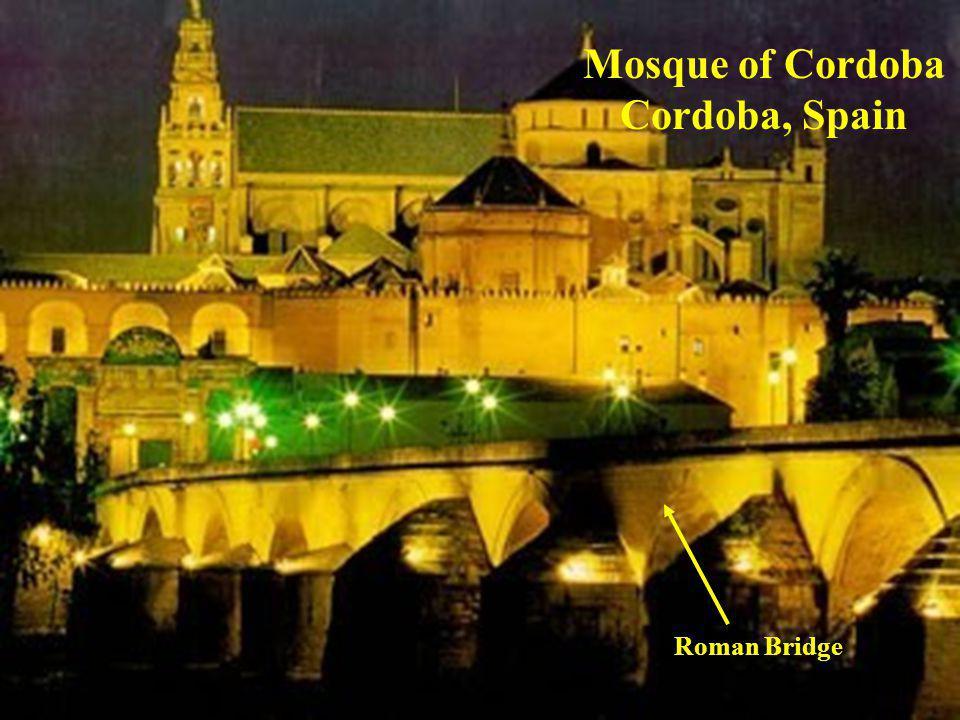 Mosque of Cordoba Cordoba, Spain Roman Bridge