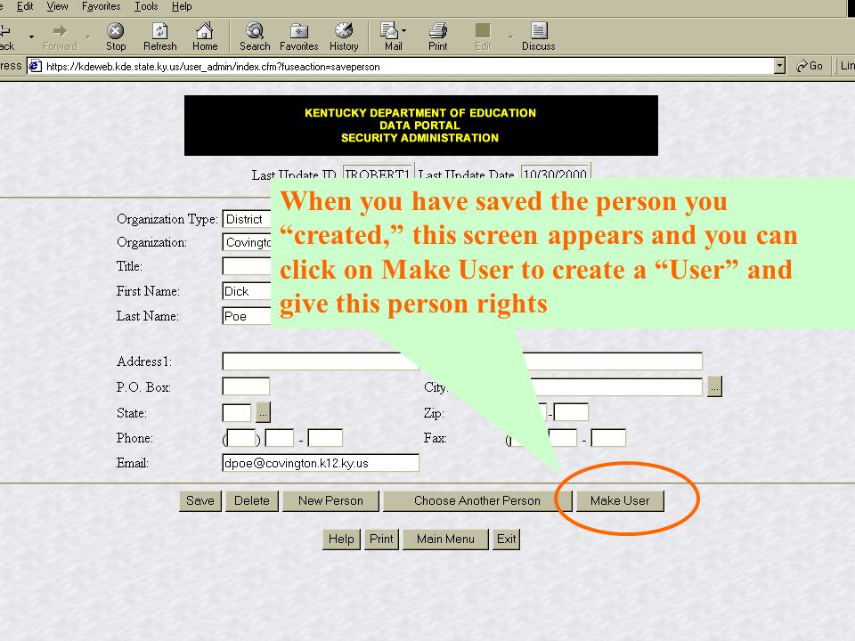 """When you have saved the person you """"created,"""" this screen appears and you can click on Make User to create a """"User"""" and give this person rights"""