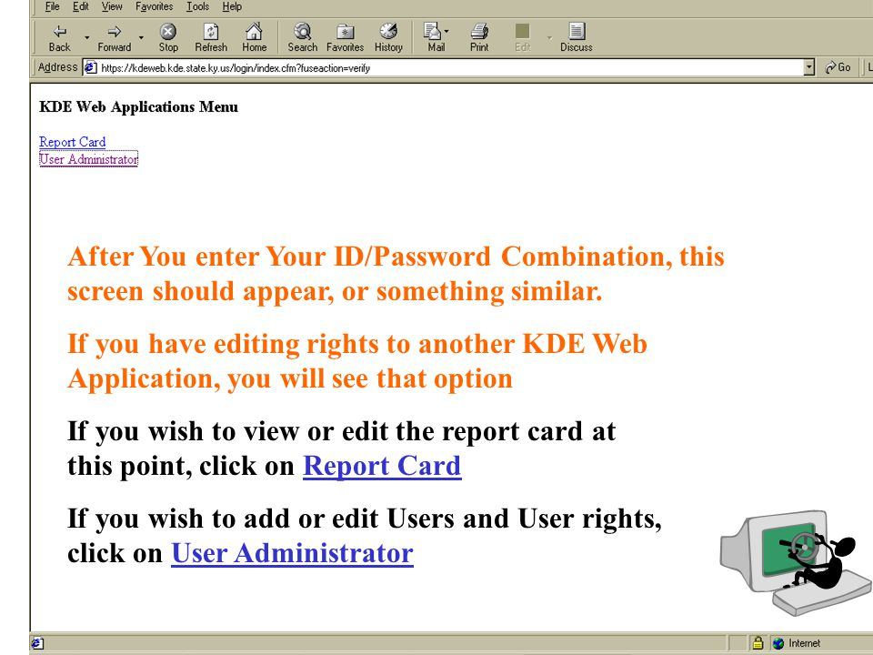 After You enter Your ID/Password Combination, this screen should appear, or something similar. If you have editing rights to another KDE Web Applicati