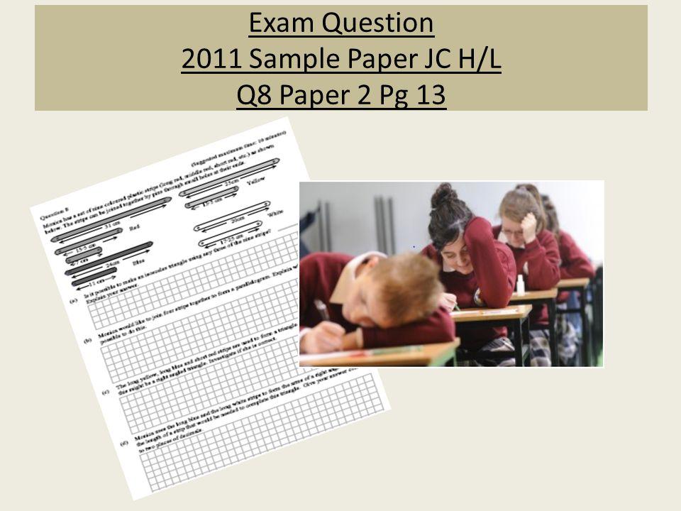 Exam Question 2011 Sample Paper JC H/L Q8 Paper 2 Pg 13