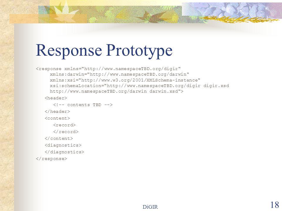 DiGIR 18 Response Prototype
