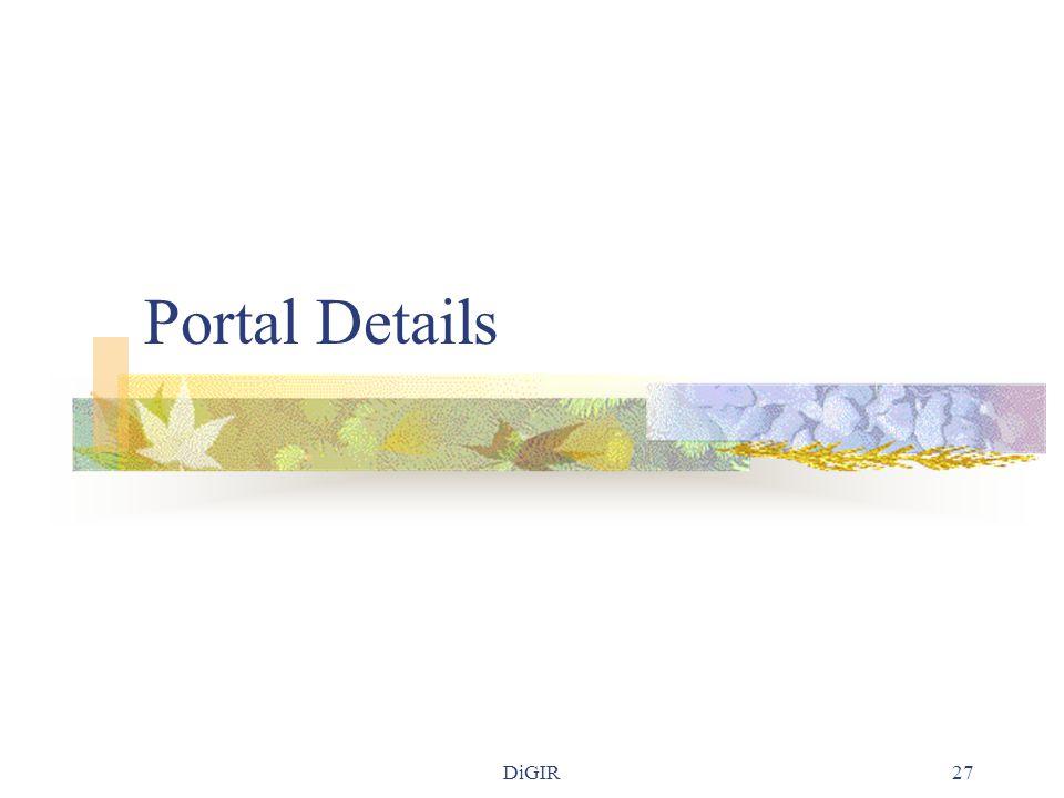 DiGIR27 Portal Details
