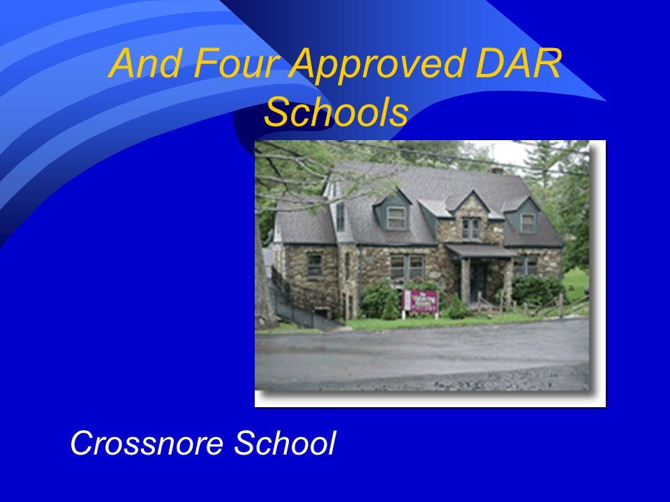 And Four Approved DAR Schools Berry College