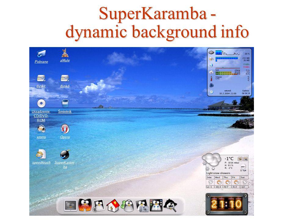 SuperKaramba - dynamic background info
