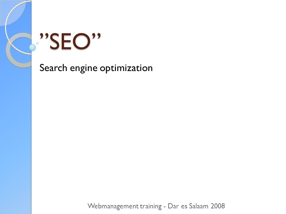 SEO Search engine optimization Webmanagement training - Dar es Salaam 2008