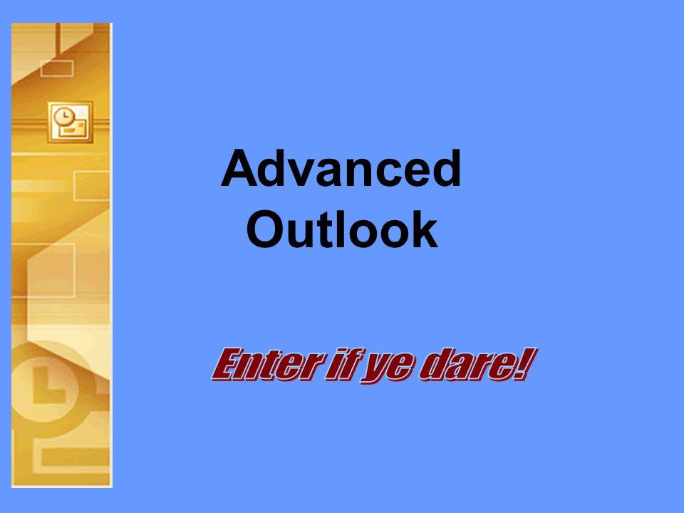 Advanced Outlook