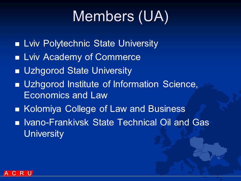 Members (UA)   Lviv Polytechnic State University   Lviv Academy of Commerce   Uzhgorod State University   Uzhgorod Institute of Information Science, Economics and Law   Kolomiya College of Law and Business   Ivano ‑ Frankivsk State Technical Oil and Gas University
