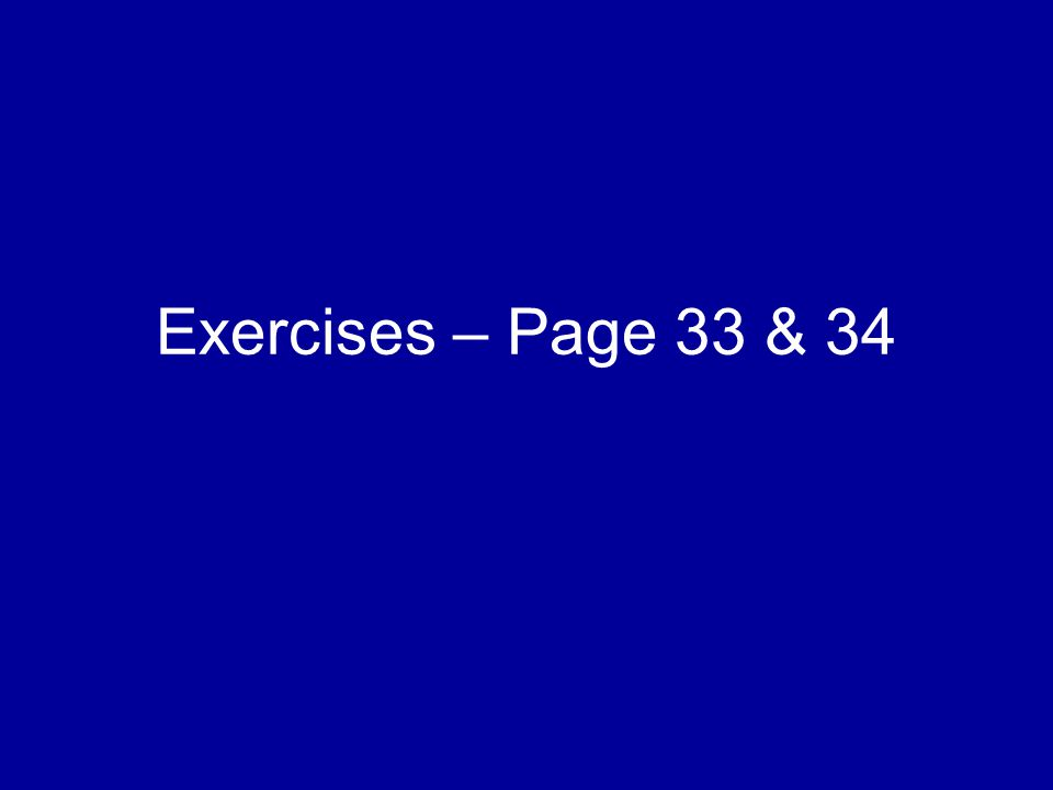 Exercises – Page 33 & 34