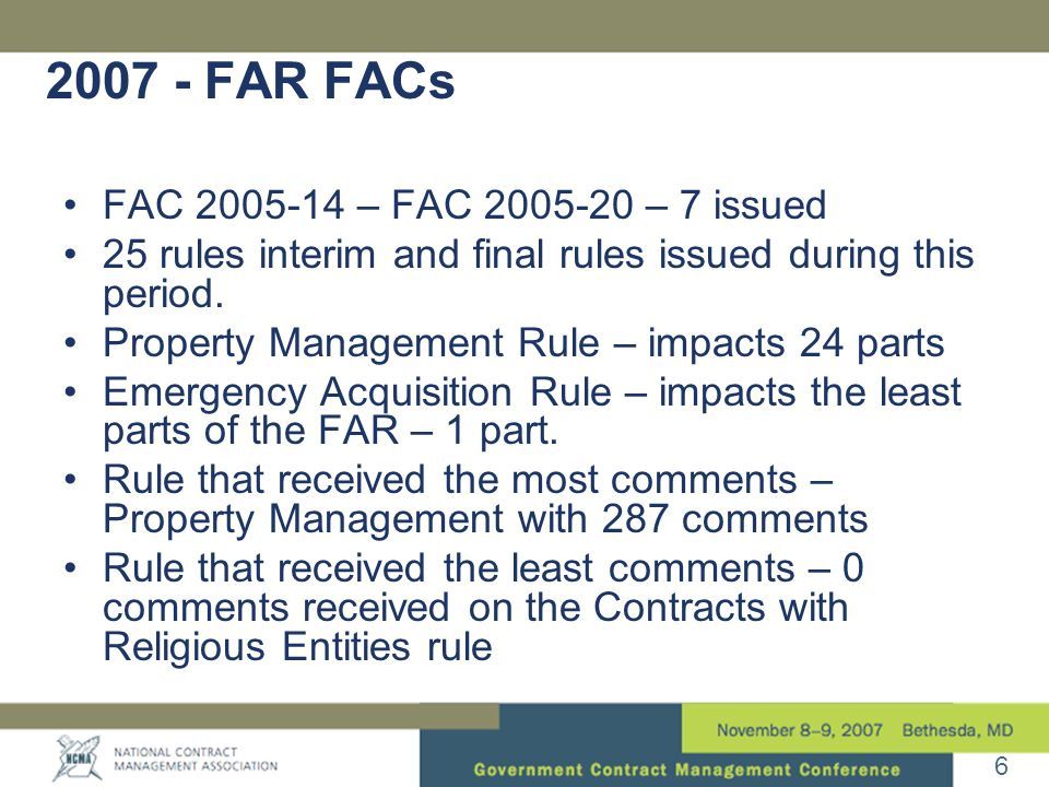 FAR FACs •FAC – FAC – 7 issued •25 rules interim and final rules issued during this period.