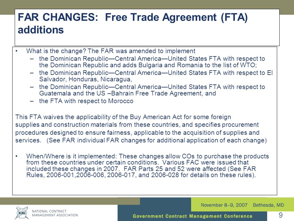 9 FAR CHANGES: Free Trade Agreement (FTA) additions •What is the change.