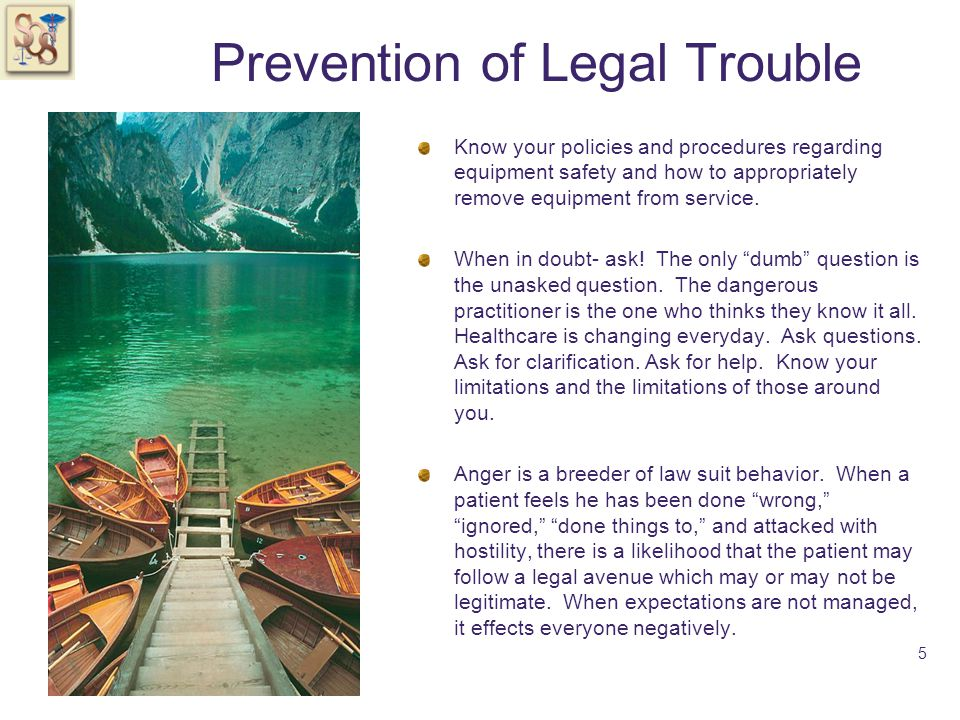 Prevention of Legal Trouble Make sure to greet patients and their families.