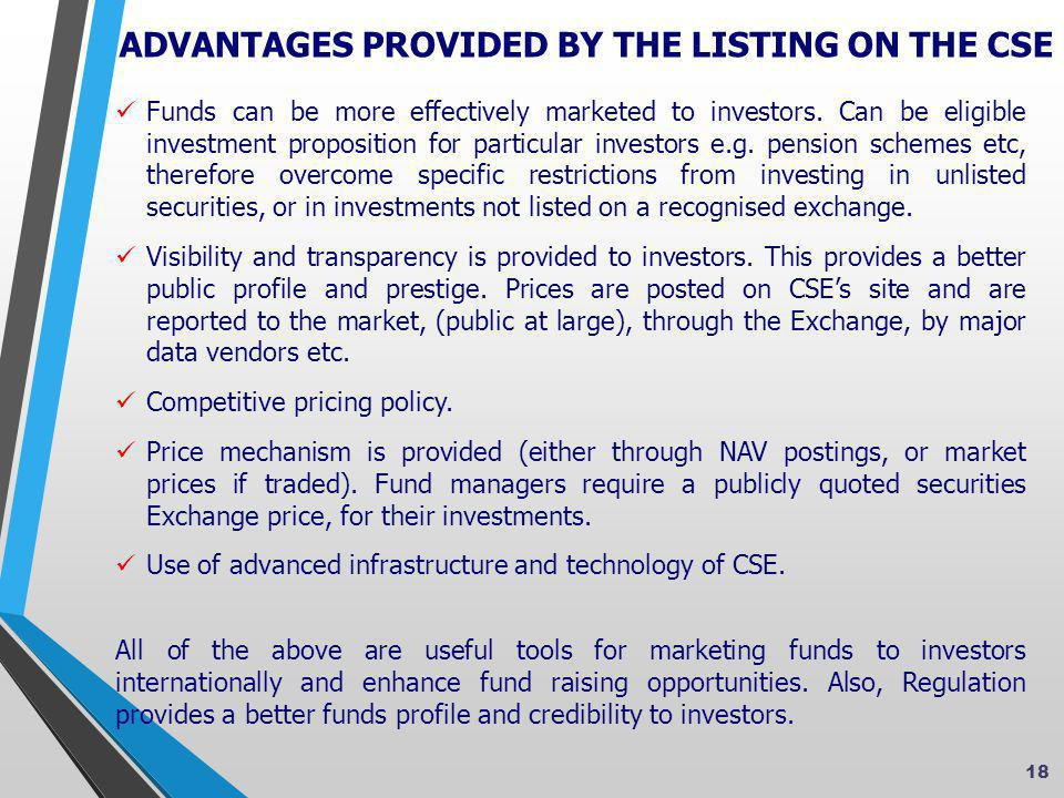  Funds can be more effectively marketed to investors.