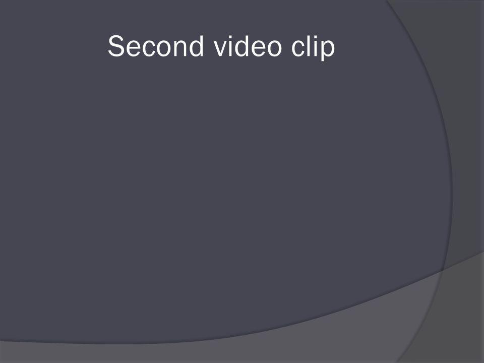 Second video clip