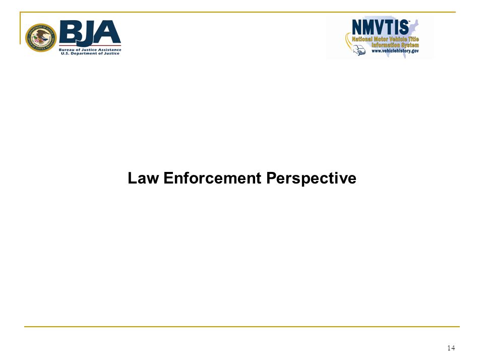 14 Law Enforcement Perspective