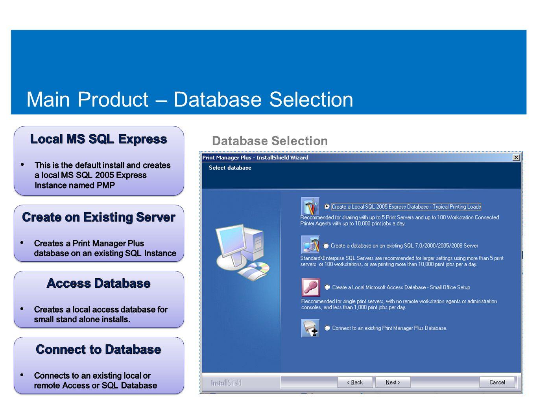 Main Product – Database Selection Database Selection 41
