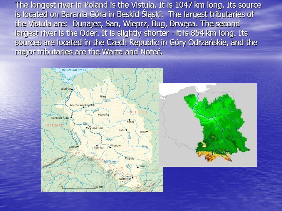 Other major Polish rivers are: San, Pilica, Narew, Bug, Bób, Nysa Łużycka, Warta, Noteć.