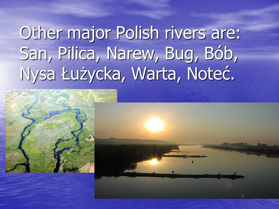 The use of rivers in Poland • Obtaining Electricity • In Poland, about 3,5% of the electricity is produced in hydroelectric power plants.