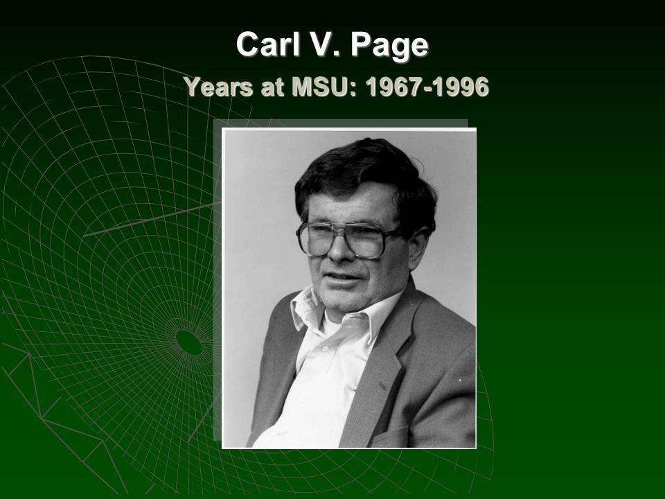 Carl V. Page Years at MSU: 1967-1996