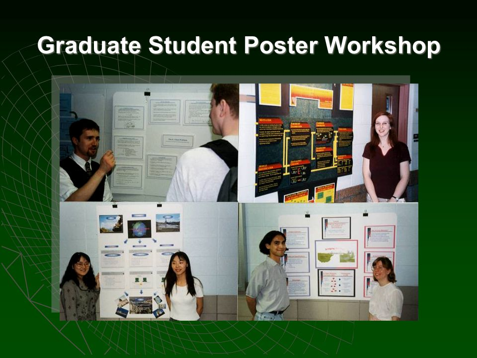 Graduate Student Poster Workshop