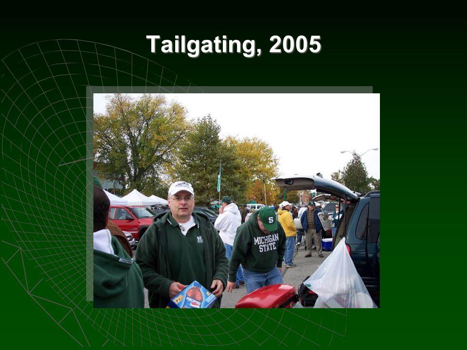 Tailgating, 2005