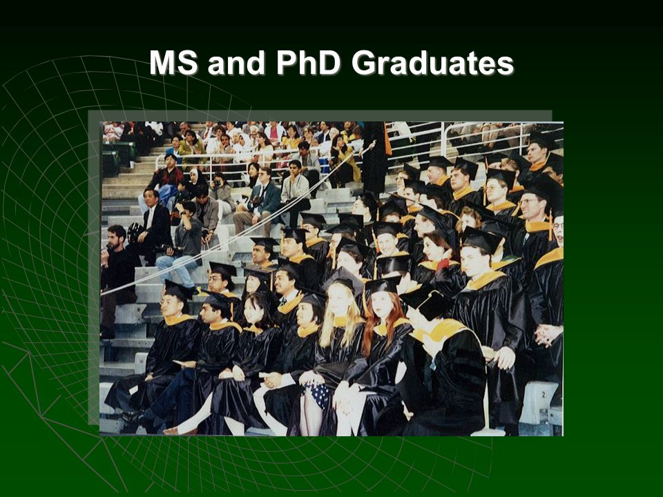 MS and PhD Graduates