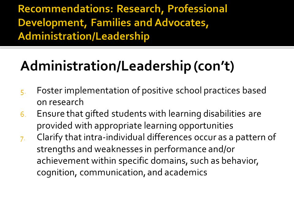 Administration/Leadership (con't) 5.
