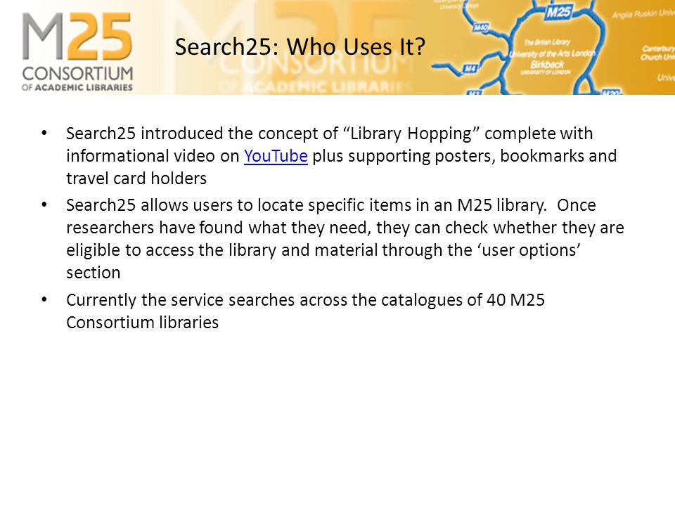 Search25: Who Uses It.