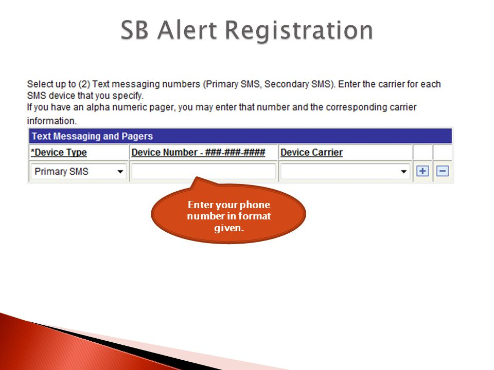 Enter your phone number in format given.
