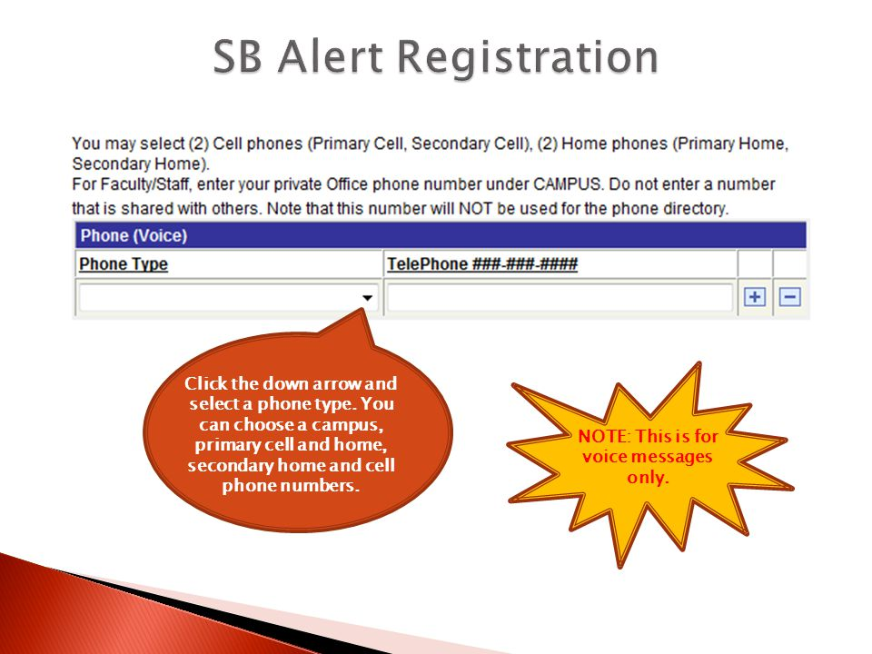 Enter your telephone number using the given format.