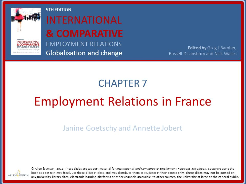 12 Chapter 7: France International & Comparative Employment Relations 5 th edition Edited by Greg J Bamber, Russell D Lansbury & Nick Wailes Copyright Allen & Unwin, 2011 Changes in the representative status of unions 1 • The 'representative status' of unions has been subject to debate since 1998 when the 'Aubry Law' introduced the 35-hour working week • This law required unions to obtain a majority of votes at works council elections or to be ratified by employees through a referendum in order to benefit from state support • This was a major departure from the tradition whereby a collective agreement was valid if a union had 'representative status', even if the union only represented a minority of the workforce