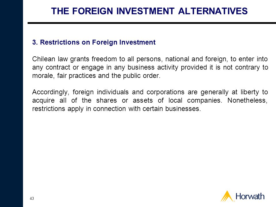 43 THE FOREIGN INVESTMENT ALTERNATIVES 3.