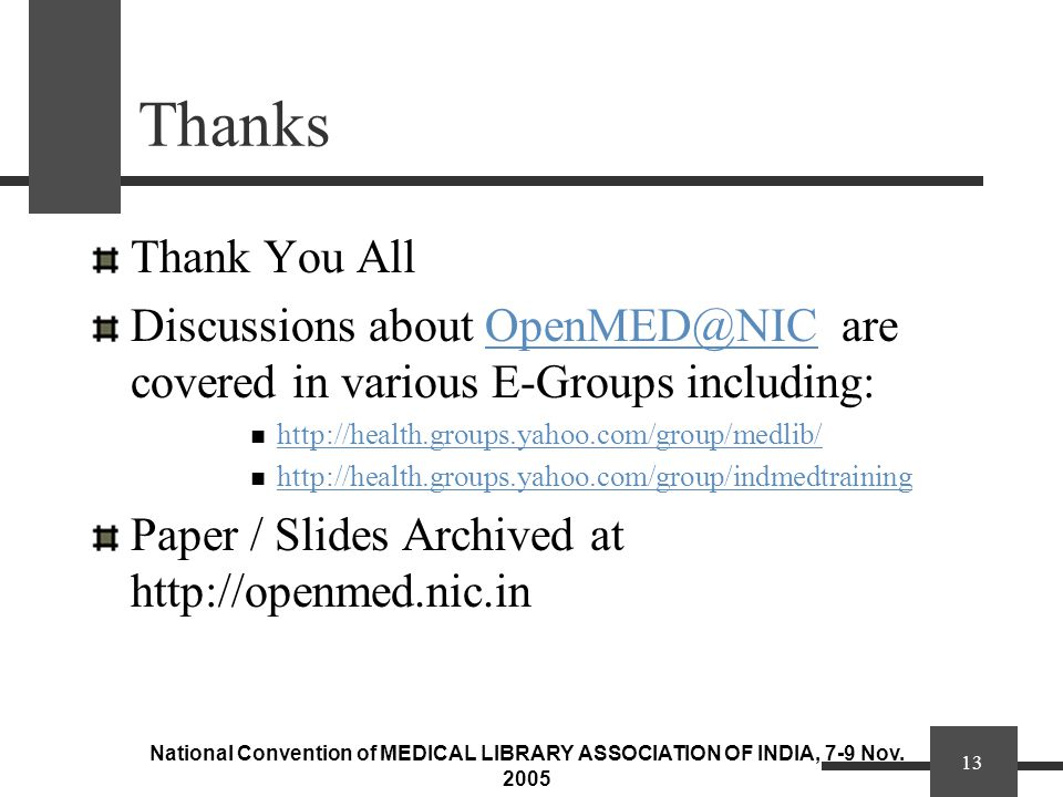 National Convention of MEDICAL LIBRARY ASSOCIATION OF INDIA, 7-9 Nov.
