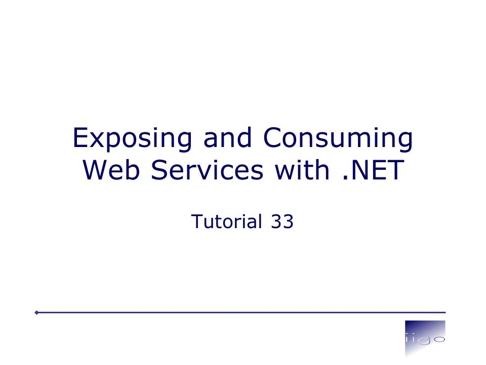 Exposing and Consuming Web Services with.NET Tutorial 33