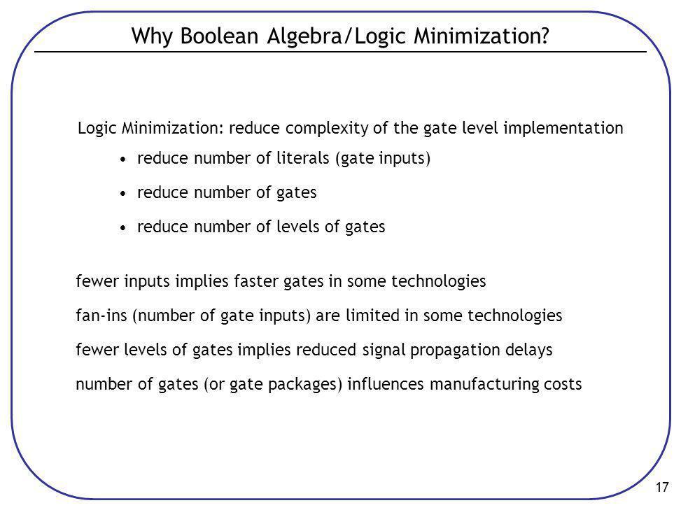 17 Why Boolean Algebra/Logic Minimization.