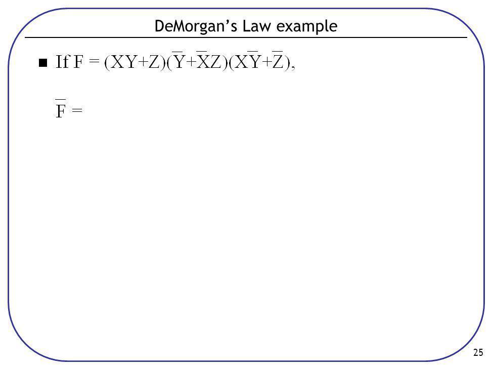 25 DeMorgan's Law example