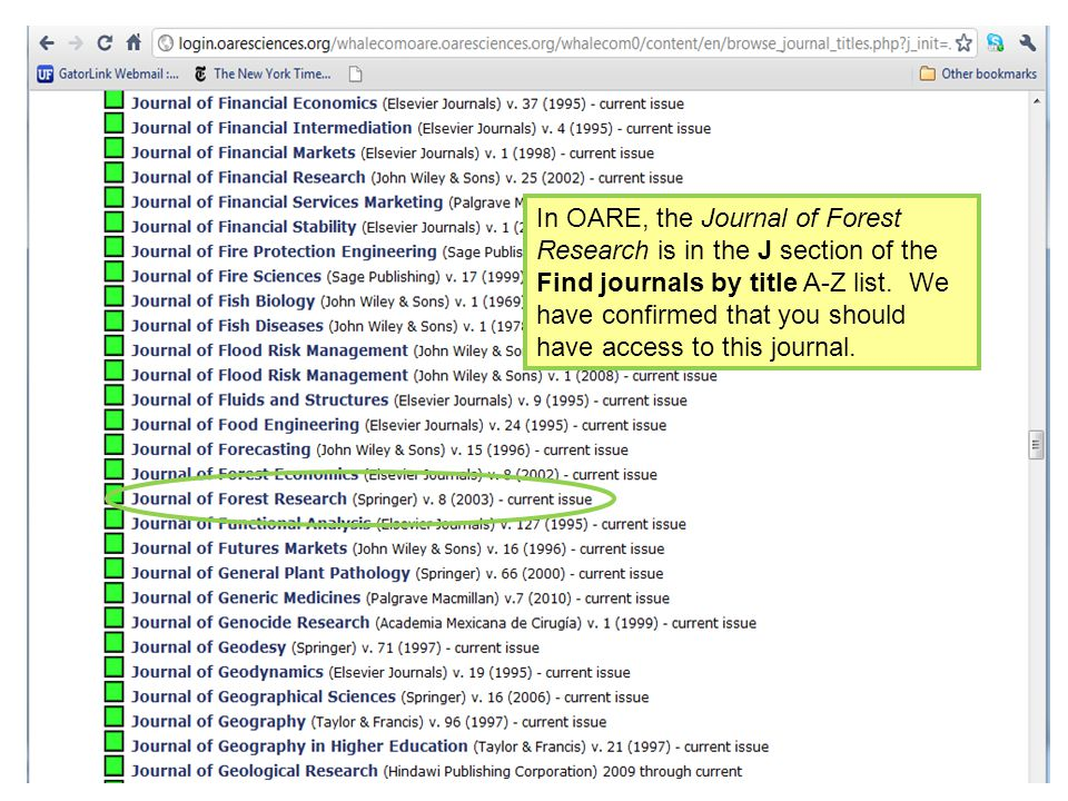 In OARE, the Journal of Forest Research is in the J section of the Find journals by title A-Z list.