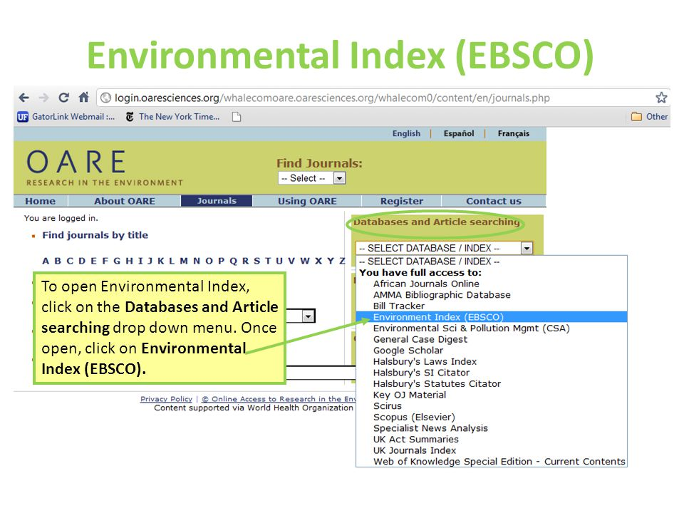 Environmental Index (EBSCO) To open Environmental Index, click on the Databases and Article searching drop down menu.