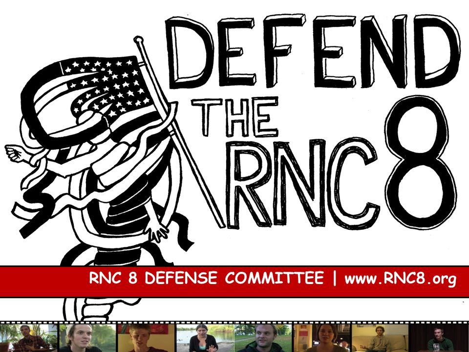 RNC 8 DEFENSE COMMITTEE | www.RNC8.org