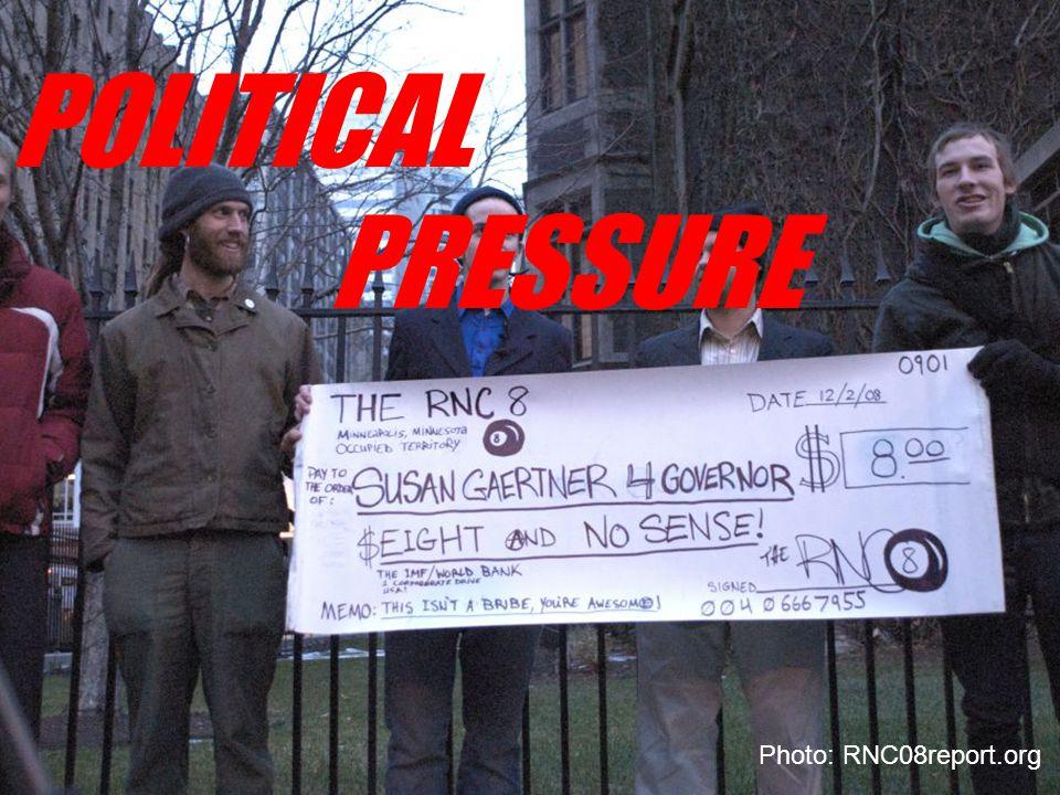 Photo: RNC08report.org POLITICAL PRESSURE